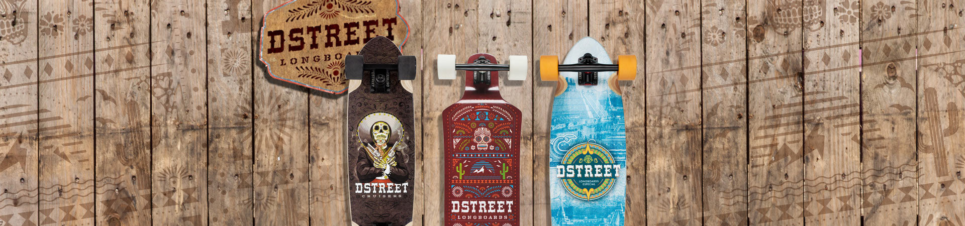 D Street Mexico Series skateboard longboards